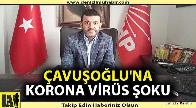 Denizli CHP İl Başkanı karantinaya alındı