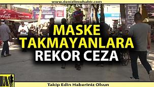 Denizli'de maske takmayanlara yüz binlerce liralık ceza yağdı