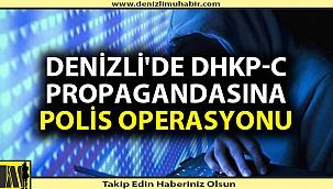 Denizli'de terör porpagandasına Ankara'dan müdahale