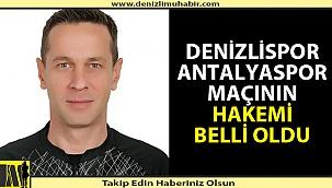 Denizlispor-Antalyaspor maçını Halis Özkahya yönetecek