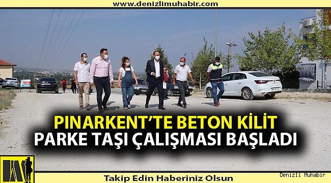 Pınarkent'te beton kilit parke taşı çalışması başladı