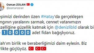 Başkan Zolan'dan Hatay'a 10 bin nefes