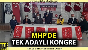 MHP'de tek adaylı kongre