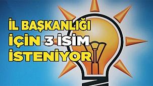 Ak Parti il başkanlığı için 3 isim teklifi!