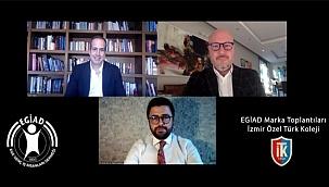 EGİAD, 'Eğitimde Markalaşmak'ı masaya yatırdı