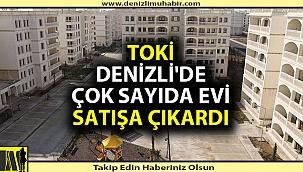 TOKİ'den Denizli'de ev satışı