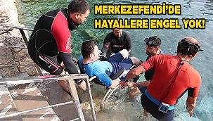 MERKEZEFENDİ'DE HAYALLERE ENGEL YOK!