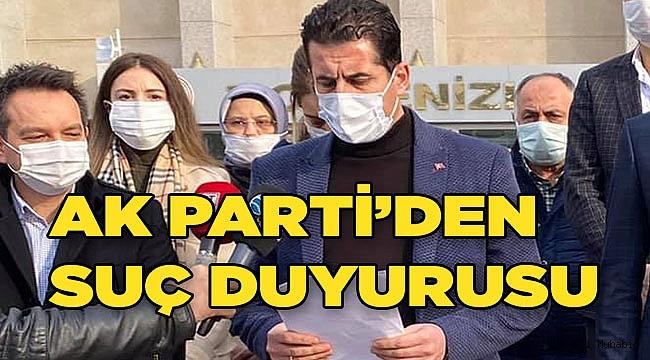 AK Parti Denizli'den suç duyurusu