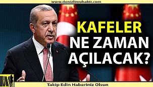 Cumhurbaşkanı Erdoğan'dan restoran ve kafe açıklaması