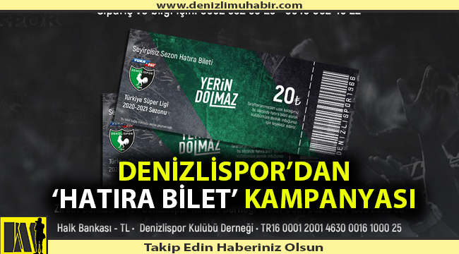 Denizlispor'dan 'Hatıra Bilet' Kampanyası