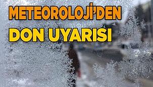 METEOROLOJİ'DEN DENİZLİ'YE DON UYARISI!