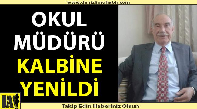 Denizli'de okul müdürü hayatını kaybetti