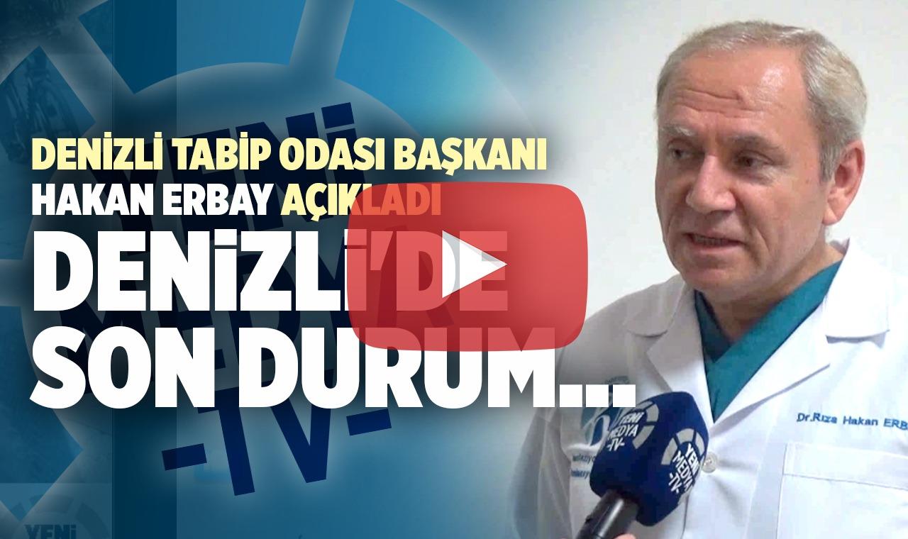 Denizli Tabipler Odası Başkanı Prof. Hakan Erbay'dan kritik açıklamalar (GÖRÜNTÜLÜ)