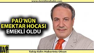 Necmi Özdemir PAÜ'den Emekliye Ayrıldı