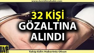Denizli'de uyuşturucudan 32 kişi gözaltına alındı