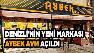 Aybek AVM Denizli'de 2. şubesini açtı