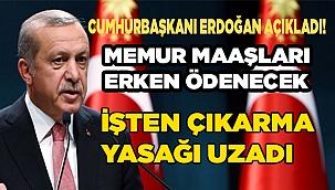 Cumhurbaşkanı Recep Tayyip Erdoğan açıkladı