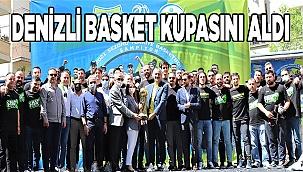 Merkezefendi Belediyesi Denizli Basket törenle kupasını aldı