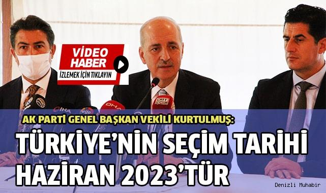 """""""Türkiye'nin seçim tarihi Haziran 2023'tür"""""""