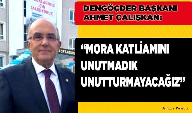 'Mora katliamını unutmadık'