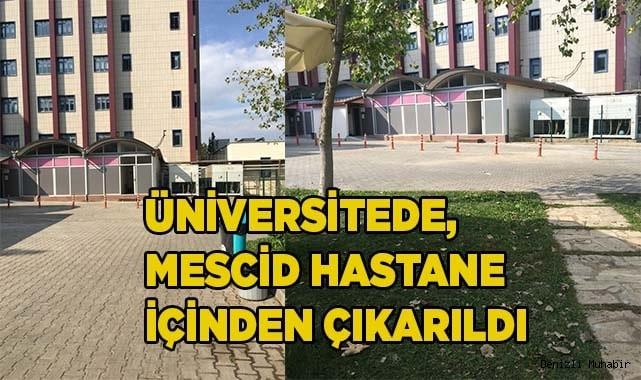 Üniversite mescidi hastane içinden çıkarıldı